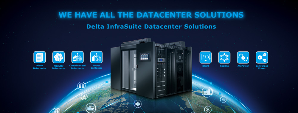 Delta – InfraSuite - we have all the data center solutions